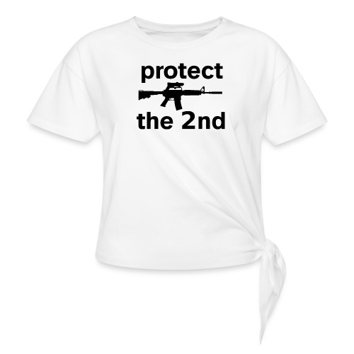 PROTECT THE 2ND - Women's Knotted T-Shirt