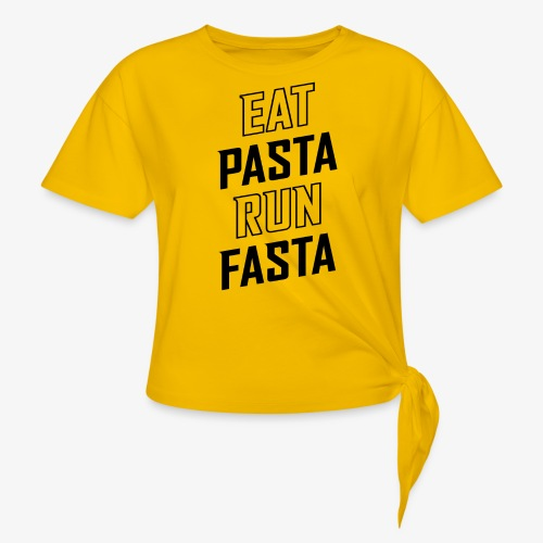 Eat Pasta Run Fasta v2 - Women's Knotted T-Shirt