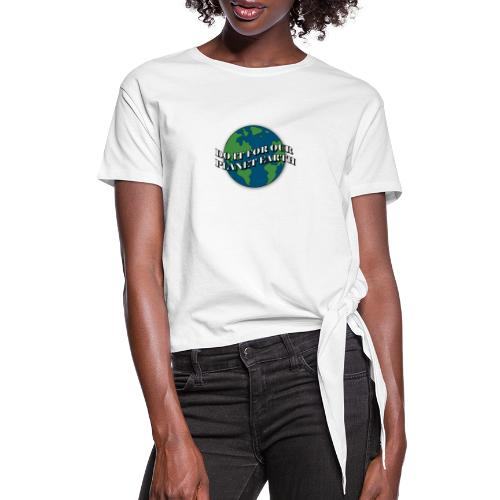 do it for our planet earth - Women's Knotted T-Shirt