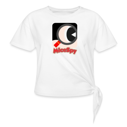 MiceSpy with your eye! - Women's Knotted T-Shirt