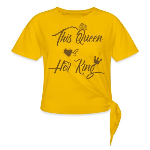 This Queen Loves Her King - Women's Knotted T-Shirt