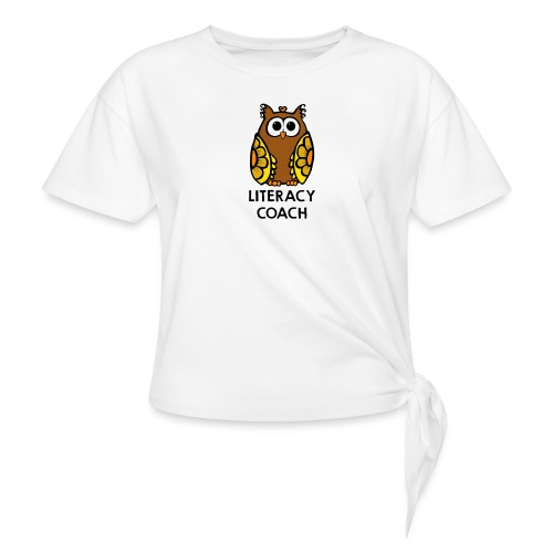 literacy coach png - Women's Knotted T-Shirt