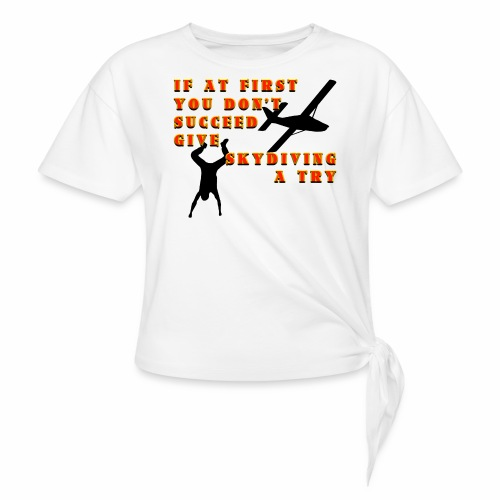 Try Skydiving - Women's Knotted T-Shirt