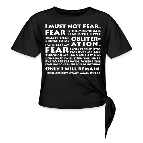 Litany Against Fear - Women's Knotted T-Shirt
