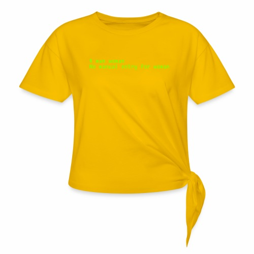 man woman. No manual entry for woman - Women's Knotted T-Shirt