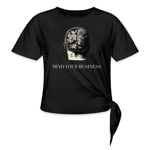 Mind Your Business Tee (V-Neck Unisex) - Women's Knotted T-Shirt