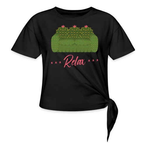 Relax! - Women's Knotted T-Shirt