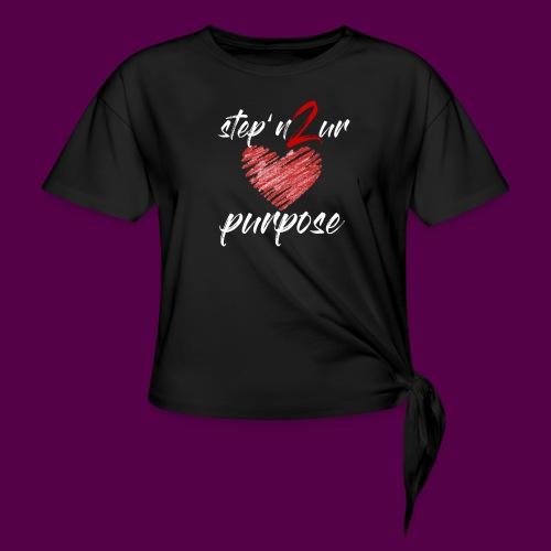 step_purpose_2017_origina - Women's Knotted T-Shirt