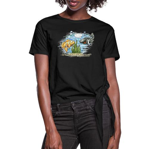 when clownfishes meet - Women's Knotted T-Shirt