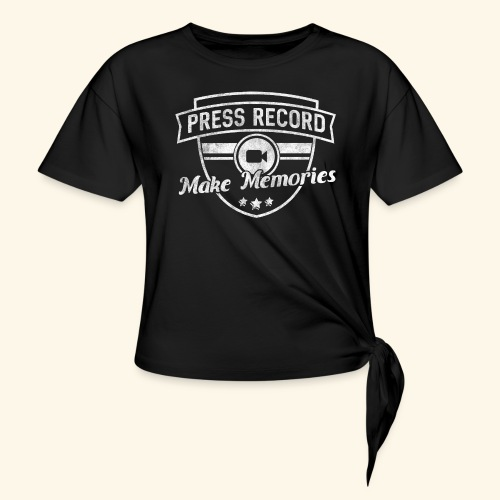 pressrecord_makememories2 - Women's Knotted T-Shirt