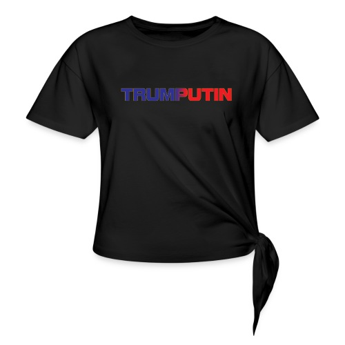 Trumputin - Women's Knotted T-Shirt