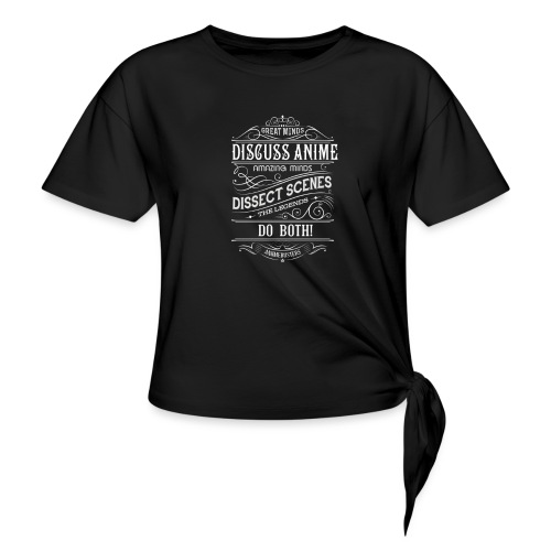 Anime Discussions - Women's Knotted T-Shirt