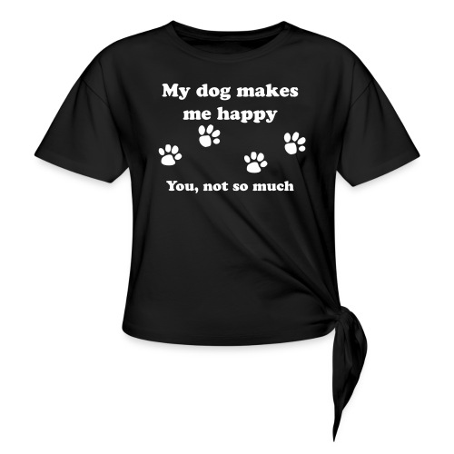 dog_happy - Women's Knotted T-Shirt