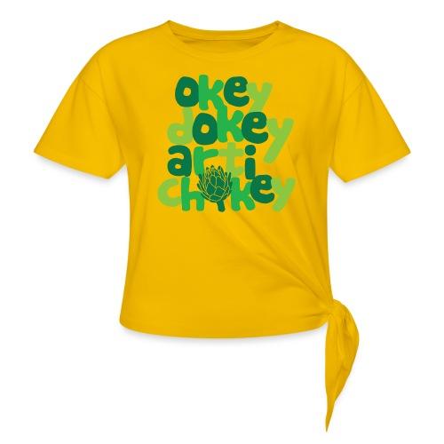 Okey Dokey Artichokey - Women's Knotted T-Shirt