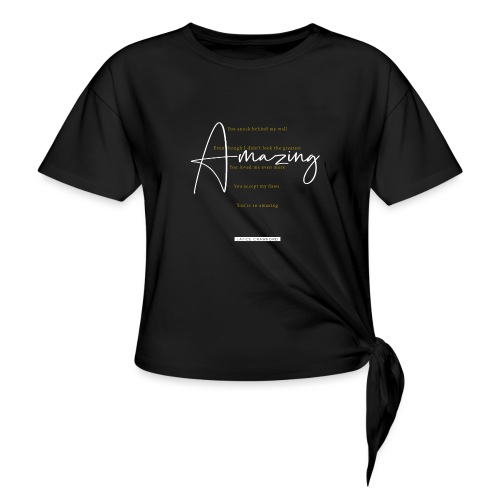 AMAZING (White Design) - Women's Knotted T-Shirt