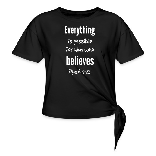 Everything is Possible - Women's Knotted T-Shirt