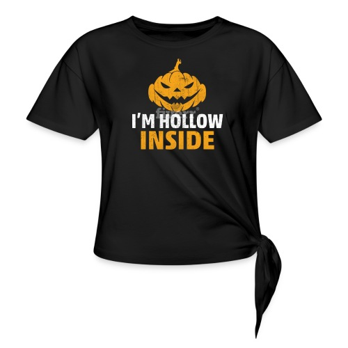 I M Hollow inside - Women's Knotted T-Shirt