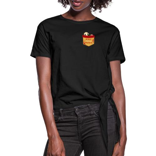Just feed me pizza - Women's Knotted T-Shirt