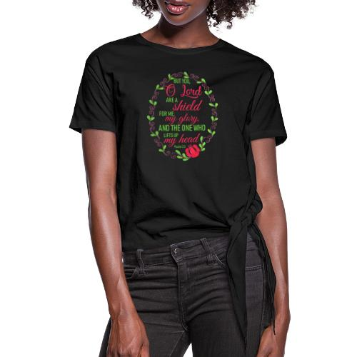 Psalm 3:3 - Women's Knotted T-Shirt