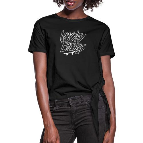 Loyalty Boards White Font With Board - Women's Knotted T-Shirt
