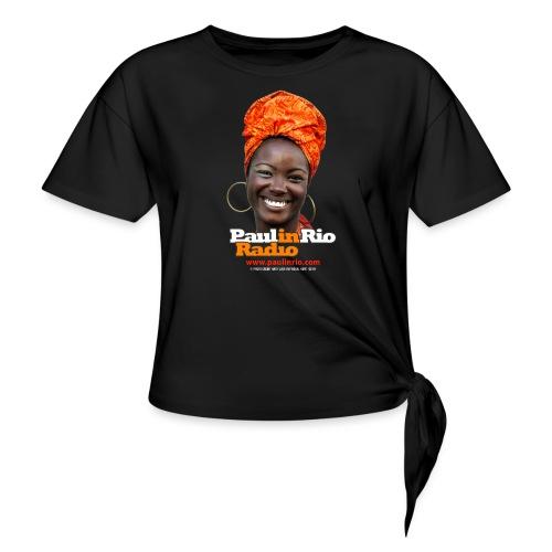 Paul in Rio Radio - Mágica garota - Women's Knotted T-Shirt