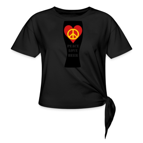 Peace Love Beer - Women's Knotted T-Shirt