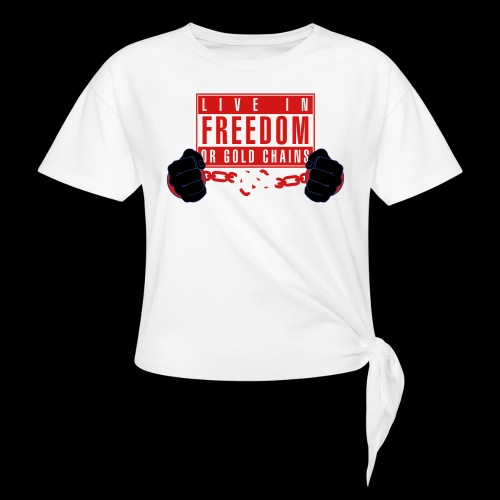Live Free - Women's Knotted T-Shirt