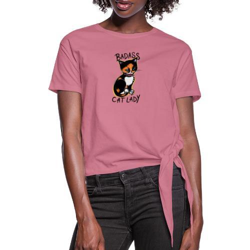Badass cat lady - Women's Knotted T-Shirt