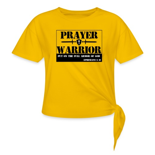 Prayer warrior - Women's Knotted T-Shirt