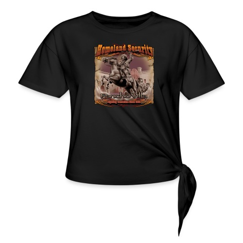 Homeland Security by RollinLow - Women's Knotted T-Shirt