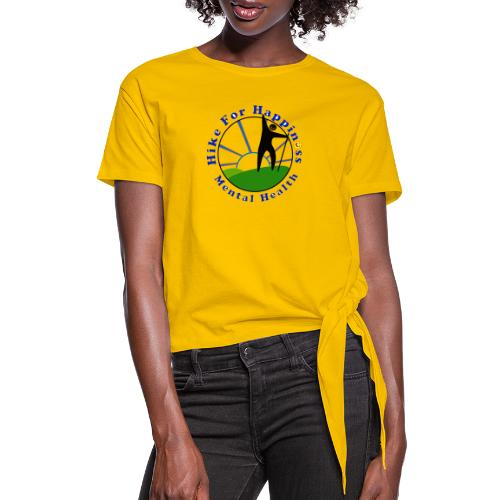 Hike For Happiness (Mental Health) - Women's Knotted T-Shirt