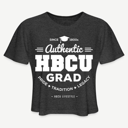 Authentic HBCU Grad - Women's Cropped T-Shirt
