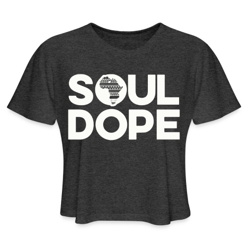 souldope white tee - Women's Cropped T-Shirt