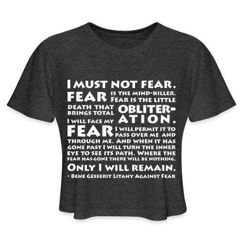 Litany Against Fear - Women's Cropped T-Shirt