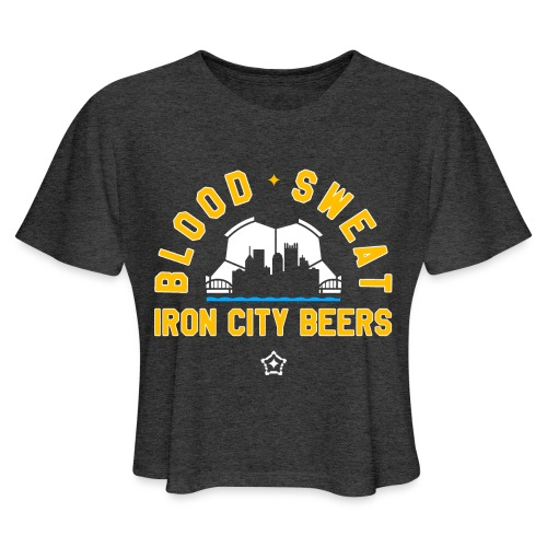 Blood, Sweat and Iron City Beers - Women's Cropped T-Shirt