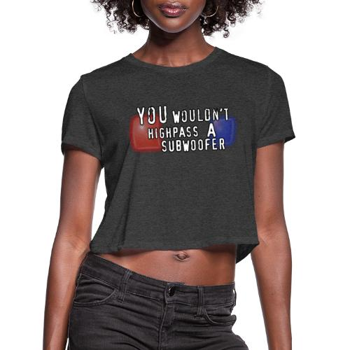 SUBWOOFER CRIME - Women's Cropped T-Shirt