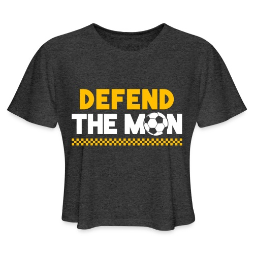 Defend The Mon - Women's Cropped T-Shirt