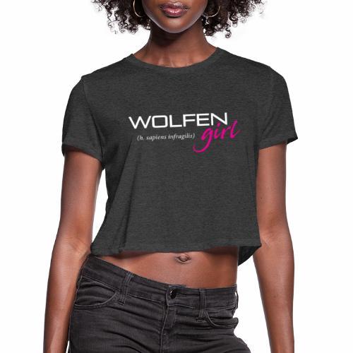 Front/Back: Wolfen Girl on Dark - Adapt or Die - Women's Cropped T-Shirt