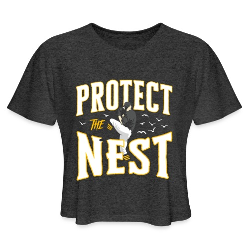 Protect the Nest - Women's Cropped T-Shirt