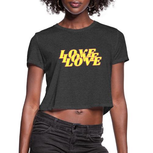 love love love - Women's Cropped T-Shirt