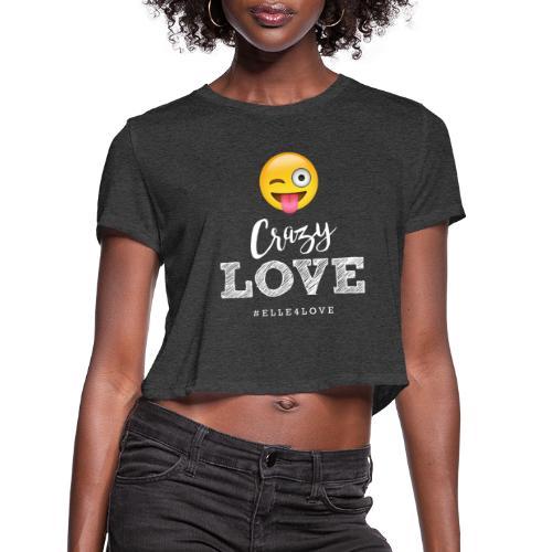 Crazy Love - Women's Cropped T-Shirt