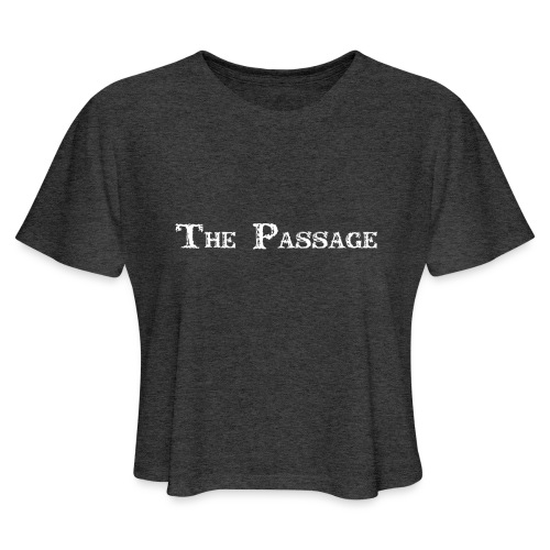 The Passage - Women's Cropped T-Shirt