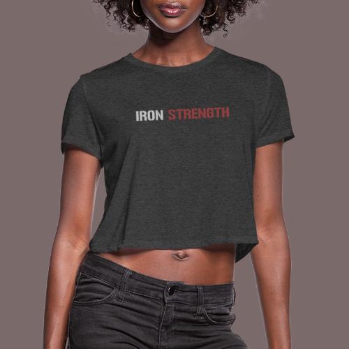 Grey Red IRON STRENGTH - Women's Cropped T-Shirt