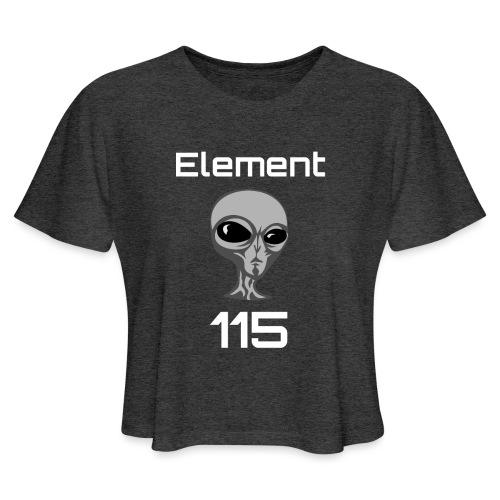 Element 115 Moscovium Alien Fuel - Women's Cropped T-Shirt