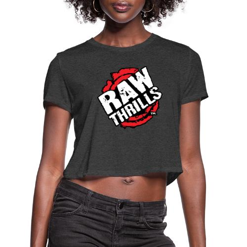 Raw Thrills - Women's Cropped T-Shirt