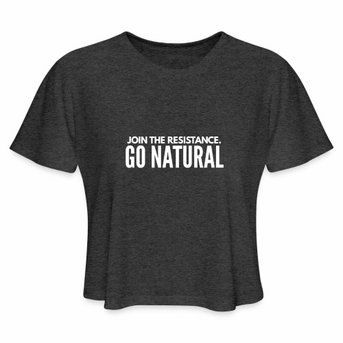 Join the resistence - Women's Cropped T-Shirt