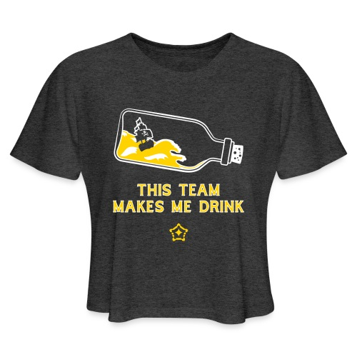This Team Makes Me Drink - Women's Cropped T-Shirt