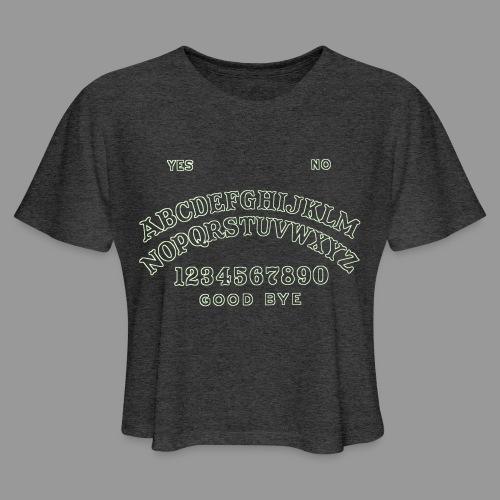 Talking Board - Women's Cropped T-Shirt