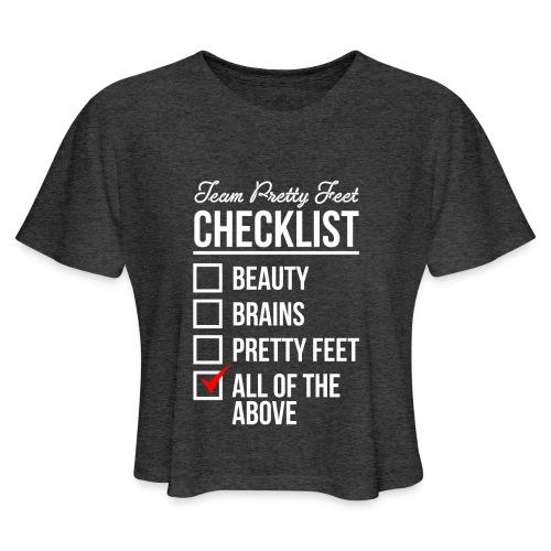 TEAM PRETTY FEET Checklist - Women's Cropped T-Shirt