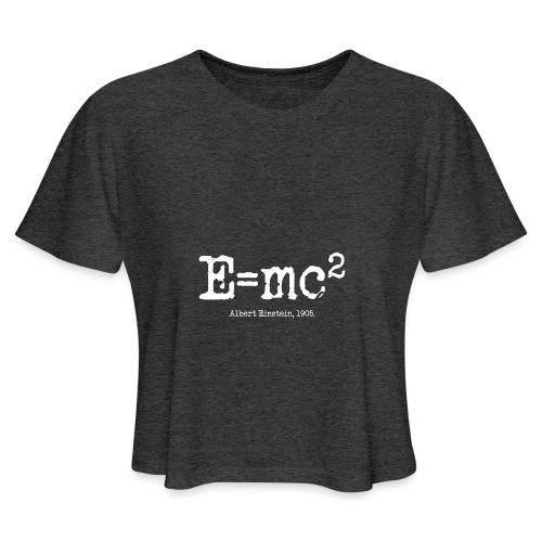E=mc2 - Women's Cropped T-Shirt